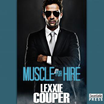 Download Muscle for Hire: Heart of Fame, Book 2 by Lexxie Couper