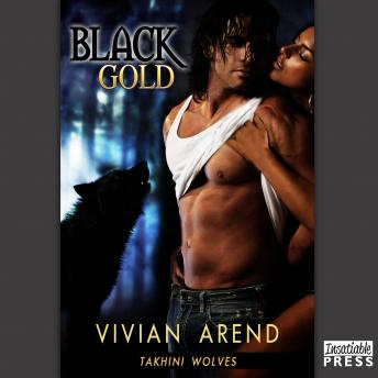 Download Black Gold: Takhini Wolves 1 by Vivian Arend