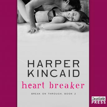 Heart Breaker: A Small-Town, Motorcycle Riding, Southern Bad Boy Lovin' Contemporary Erotic Romance, Harper Kincaid