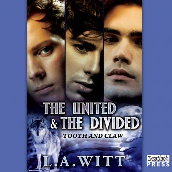 The United and the Divided: Tooth & Claw 3