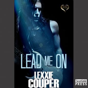 Lead Me On: Heart of Fame, Book 5, Lexxie Couper