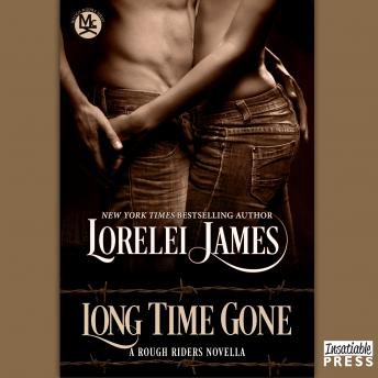 Long Time Gone: Rough Riders, Book 16.5