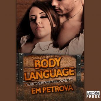 Download Body Language: The Boot Knockers Ranch Book 2 by Em Petrova