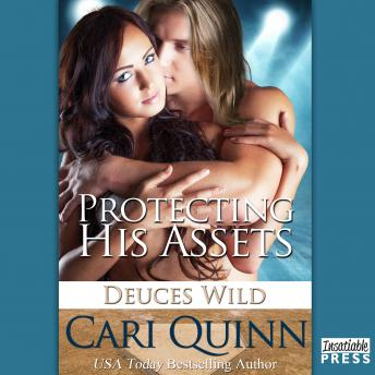 Protecting His Assets: Deuces Wild 1, Cari Quinn