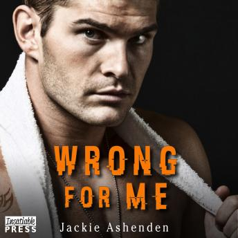 Wrong for Me: Motor City Royals 2, Audio book by Jackie Ashenden