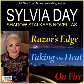 Sylvia Day Shadow Stalkers E-Bundle: Razor's Edge, Taking the Heat, On Fire