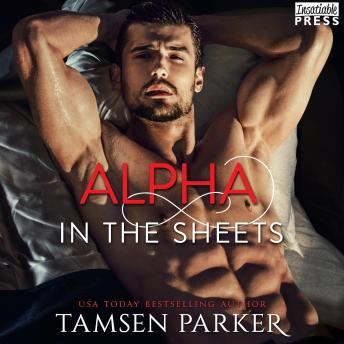 Alpha in the Sheets: After Hours, Book One