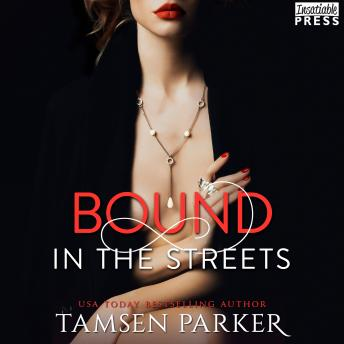 Bound in the Streets: After Hours, Book Two