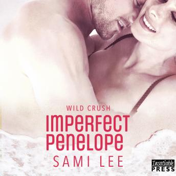 Imperfect Penelope: Wild Crush #4, Sami Lee