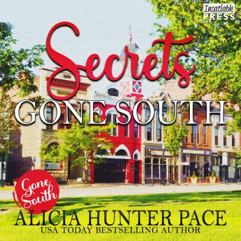 Secrets Gone South, Alicia Hunter Pace