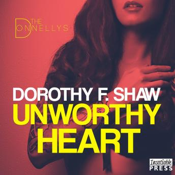 Unworthy Heart: The Donnellys 1