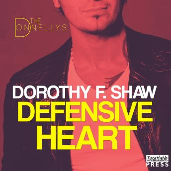 Defensive Heart: The Donnellys 2