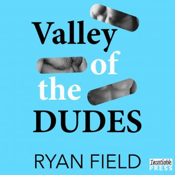 Valley of the Dudes, Ryan Field