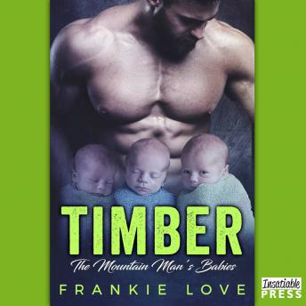 Timber: The Bad Boy's Baby, Frankie Love