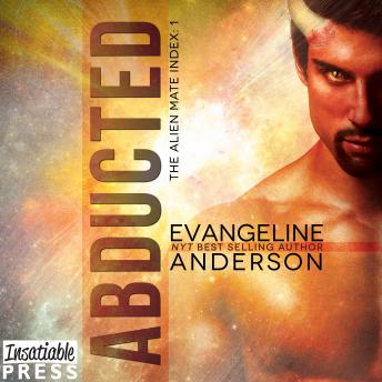 Abducted: Alien Warrior BBW Science Fiction Paranormal Romance, Evangeline Anderson