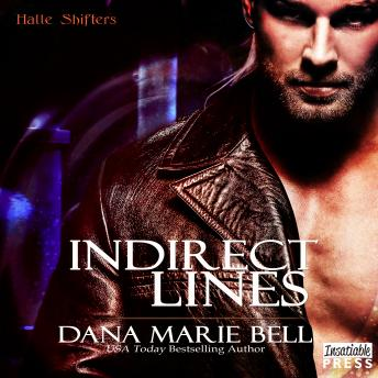 Indirect Lines: Halle Shifters Book 5, Dana Marie Bell