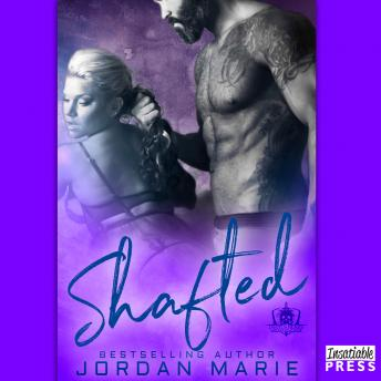Shafted: Devil's Blaze MC Book 4