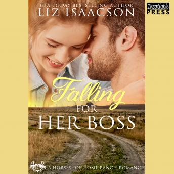 Falling for Her Boss: Horseshoe Home Ranch Romance, Book One