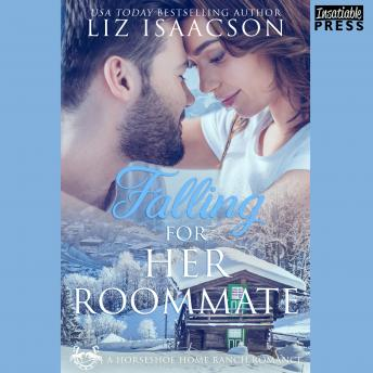 Falling for Her Roommate: Horseshoe Home Ranch Romance Book 2