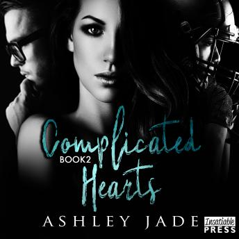 Complicated Hearts: Book 2 of the Complicated Hearts Duet