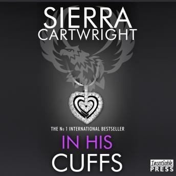 In His Cuffs: An Erotic Romance (Mastered Book 4)