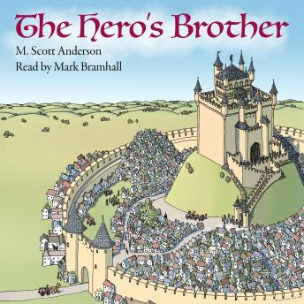 Download Hero's Brother by M. Scott Anderson