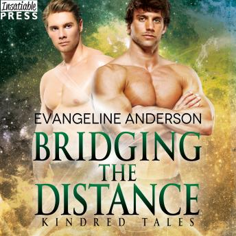 Bridging the Distance: A Kindred Tales Novel
