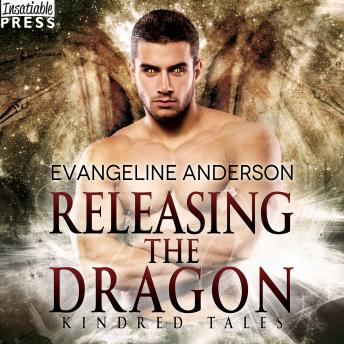 Releasing the Dragon: A Kindred Tales Novel