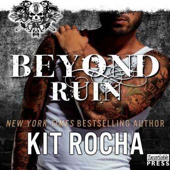 Beyond Ruin: Beyond, Book 7, Audio book by Kit Rocha