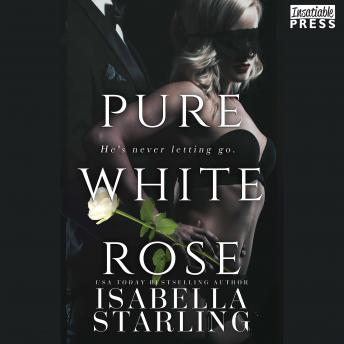 Pure White Rose: Rose and Thorn, Book Two