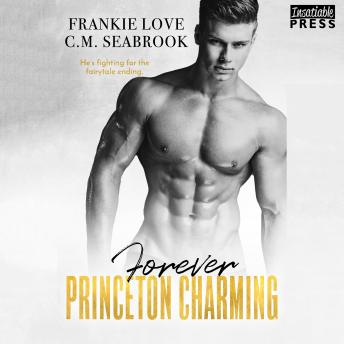 Forever Princeton Charming: The Princeton Charming Series, Book Four