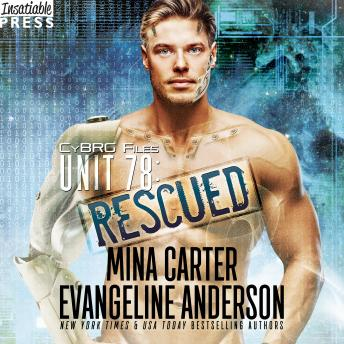 Unit 78: Rescued: The CyBRG Files, Book Two