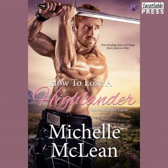 How to Lose a Highlander: The MacGregor Lairds, Book One, Michelle Mclean