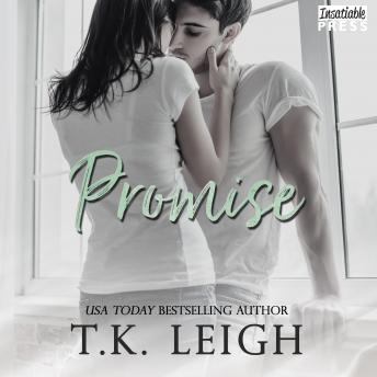 Promise: A Redemption Series Prequel, T.K. Leigh
