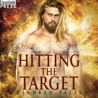 Hitting the Target: A Kindred Tales Novel (Brides of the Kindred)