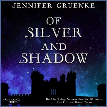 Of Silver and Shadow