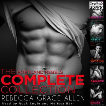 Portland Rebels: The Complete Collection: The Portland Rebels Series, Rebecca Grace Allen
