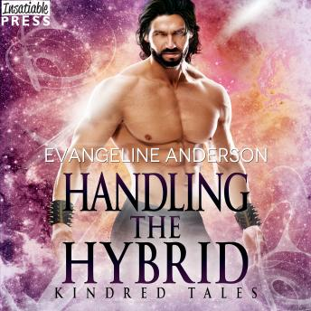 Handling the Hybrid: A Kindred Tales Novel sample.