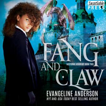 Fang and Claw: Nocturne Academy, Book Two, Evangeline Anderson