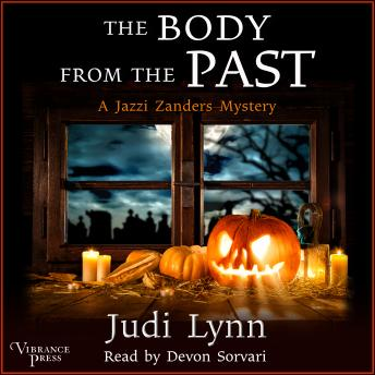 The Body from the Past: A Jazzi Zanders Mystery, Book Five