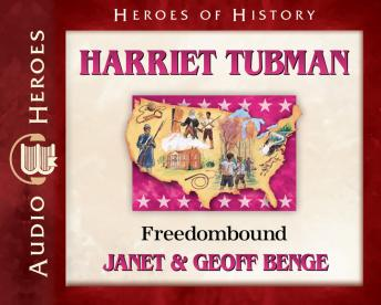 Harriet Tubman: Freedombound, Geoff Benge, Janet Benge, Janet And Geoff Benge