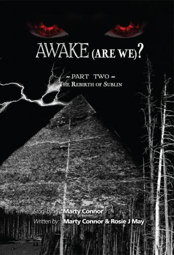 Awake (Are We?), Rosie J. May, Marty Connor