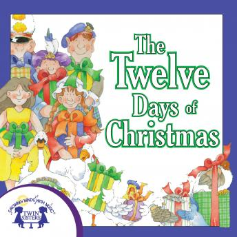 Twelve Days of Christmas, Karen Mitzo Hilderbrand, Kim Mitzo Thompson, Twin Sisters Productions
