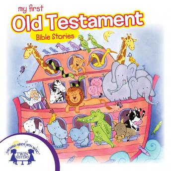 My First Old Testament Bible Stories, Karen Mitzo Hilderbrand, Kim Mitzo Thompson, Twin Sisters Productions