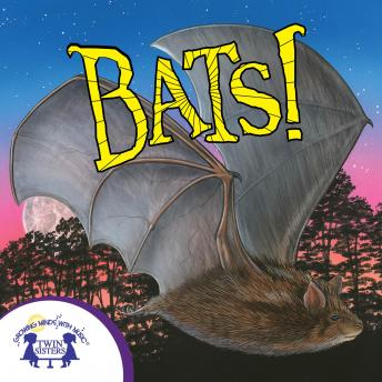 Know-It-Alls! Bats: Growing Minds with Music