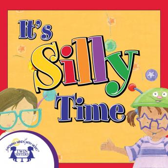It's Silly Time, Karen Mitzo Hilderbrand, Kim Mitzo Thompson