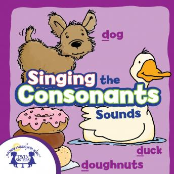 Singing the Consonant Sounds, Karen Mitzo Hilderbrand, Kim Mitzo Thompson