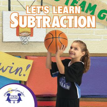 Let's Learn Subtraction, Karen Mitzo Hilderbrand, Kim Mitzo Thompson, Twin Sisters Productions