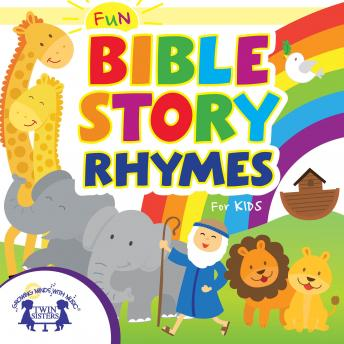 Fun Bible Story Rhymes for Kids, Kim Mitzo Thompson