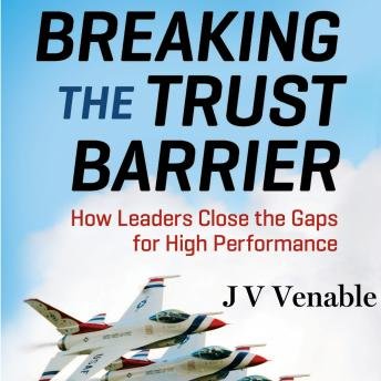 Breaking the Trust Barrier, Jv Venable